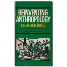 Reinventing Anthropology - Dell Hymes (ed.)
