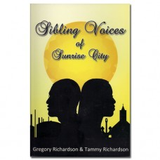 Sibling Voices of Sunrise City - Gregory & Tammy Richardson