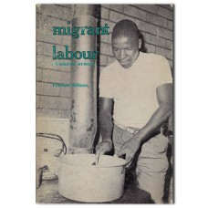 Migrant Labour in South Africa - Francis Wilson