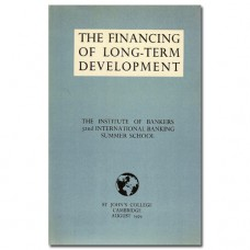 The Financing of Long-term Development - The Institute of Bankers