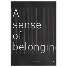 A Sense of Belonging - Artwell Cain