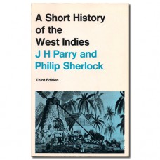 A Short History of the West Indies - J.H. Parry & Ph. Sherlock