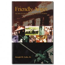 Friendly Anger - Joseph H. Lake, Jr.