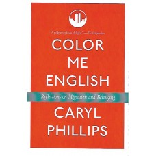 Color Me English - Caryl Phillips