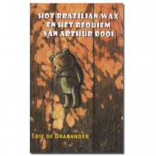 Hot Brazilian Wax - Eric de Brabander