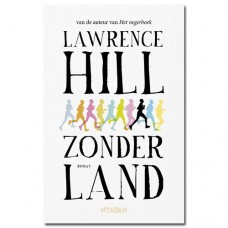 Zonder land - Lawrence Hill
