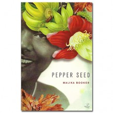 Pepper Seed - Malika Booker