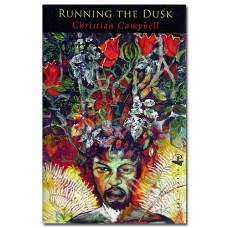 Running the Dusk - Christian Campbell