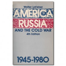 America, Russia and the Cold War 1945 – 1980 - Walter LaFeber