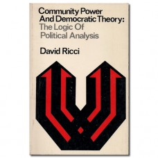 Community Power and Democratic Theory - David Ricci