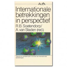 Internationale Betrekkingen in perspectief - R.B. Soetendorp (red.)