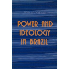 Power And Ideology in Brazil - Peter McDonough