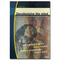 Decolonizing the Mind - Sandew Hira